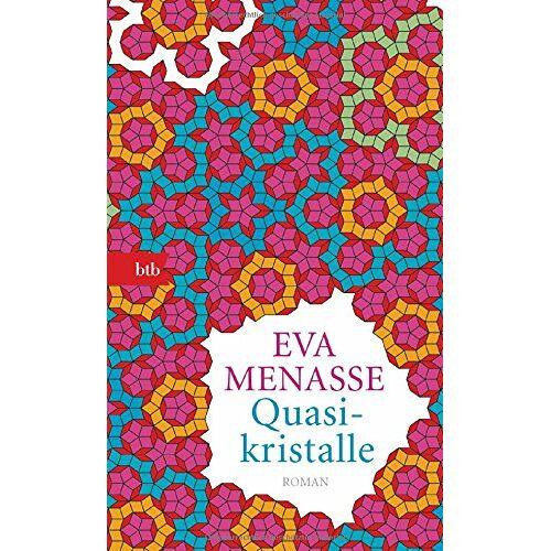Eva Menasse - Quasikristalle: Roman - Preis vom 25.09.2021 04:52:29 h