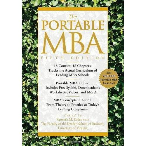 Eades, Kenneth M. - The Portable MBA (Portable MBA (Wiley)) - Preis vom 29.07.2021 04:48:49 h