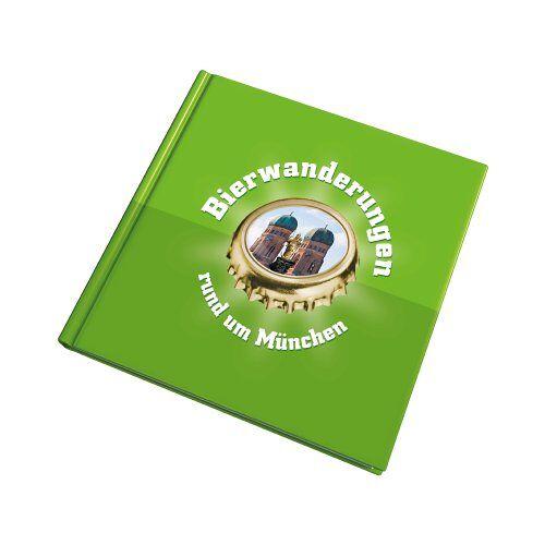 Dr. Ekkehard Kleine - Bierwanderungen rund um München - Preis vom 21.06.2021 04:48:19 h