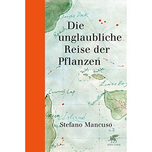 Stefano Mancuso - Die unglaubliche Reise der Pflanzen - Preis vom 17.06.2021 04:48:08 h