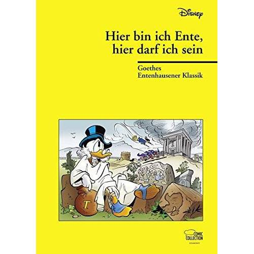 Walt Disney - Hier bin ich Ente, hier darf ich's sein: Goethes Entenhausener Klassik - Preis vom 21.06.2021 04:48:19 h
