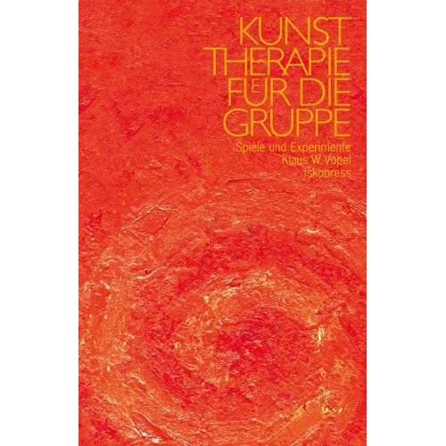 Vopel, Klaus W - Kunsttherapie für die Gruppe. Spiele und Experimente - Preis vom 08.09.2021 04:53:49 h
