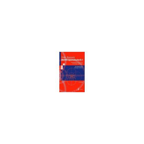 Otto Zinke - Lehrbuch der Hochfrequenztechnik: Erster Band: Hochfrequenzfilter, Leitungen, Antennen - Preis vom 11.06.2021 04:46:58 h