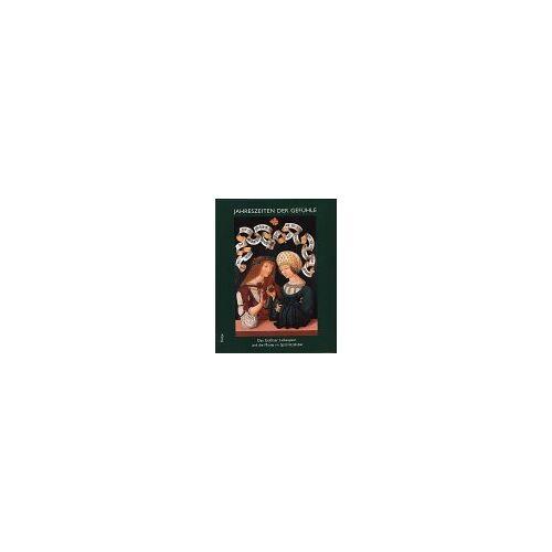 Allmuth Schuttwolf - Das Gothaer Liebespaar und die hohe Minne im Spätmittelalter: Jahreszeiten der Gefühle - Preis vom 11.06.2021 04:46:58 h