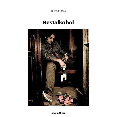 Hubert Denk - Restalkohol - Preis vom 15.06.2021 04:47:52 h