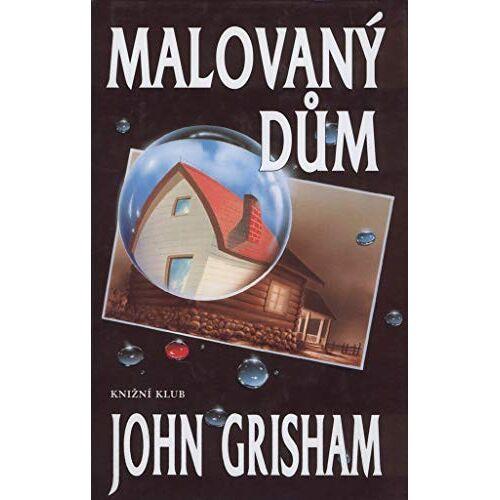 John Grisham - Malovaný dům (2001) - Preis vom 16.05.2021 04:43:40 h