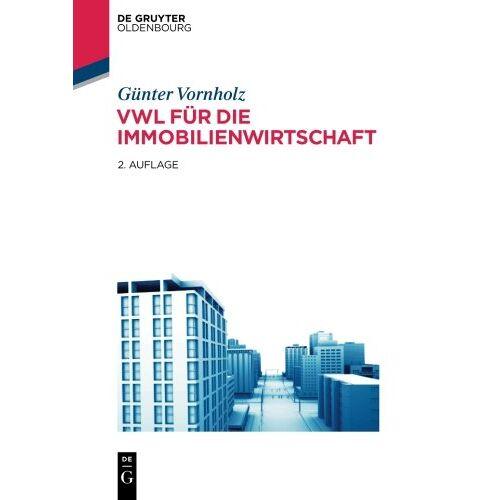 - VWL für die Immobilienwirtschaft - Preis vom 09.06.2021 04:47:15 h