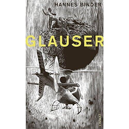 Hannes Binder - Glauser: Sieben gezeichnete Geschichten von, zu, mit und um Friedrich Glauser. Um eine Geschichte erweiterte Neuausgabe von Nüüd appartigs ... - Preis vom 17.06.2021 04:48:08 h