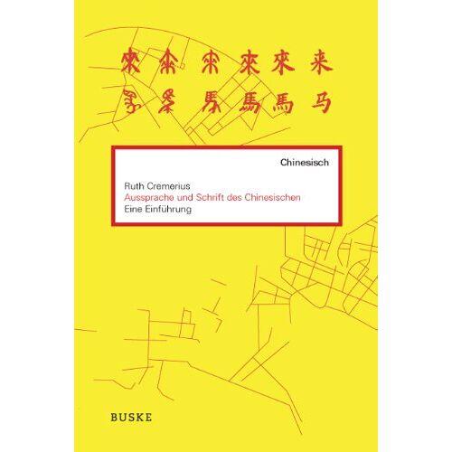 Ruth Cremerius - Aussprache und Schrift des Chinesischen: Eine Einführung, inkl. 1 Audio-CD - Preis vom 15.06.2021 04:47:52 h