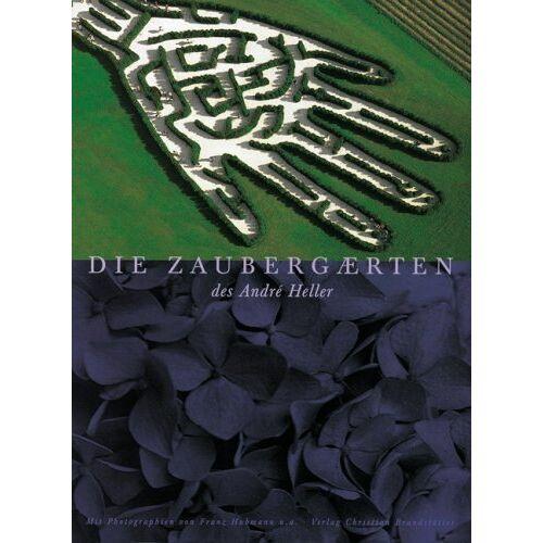 André Heller - Die Zaubergärten des Andre Heller - Preis vom 22.06.2021 04:48:15 h