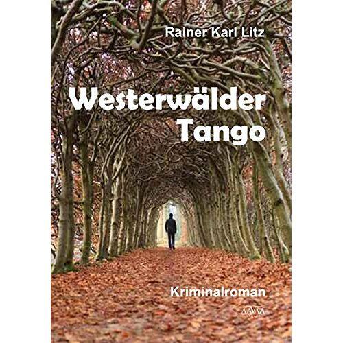 Rainer Karl Litz - Westerwälder Tango - Großdruck - Preis vom 19.06.2021 04:48:54 h