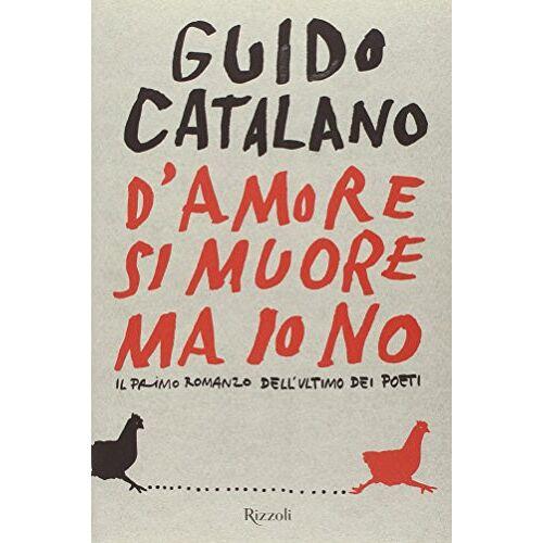 Guido Catalano - D'amore si muore ma io no - Preis vom 29.07.2021 04:48:49 h