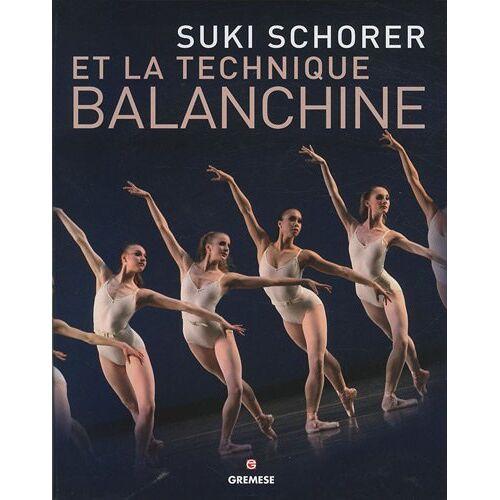 Suki Schorer - Suki Schorer et la technique Balanchine - Preis vom 09.06.2021 04:47:15 h