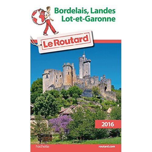 Le Routard - Bordelais, Landes, Lot-et-Garonne - Preis vom 13.06.2021 04:45:58 h