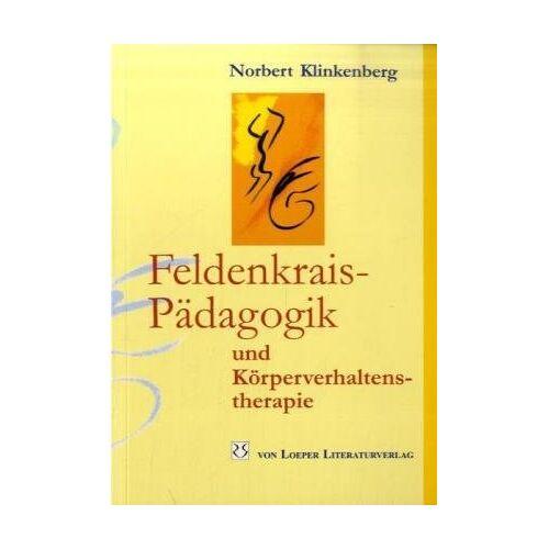 Norbert Klinkenberg - Feldenkrais-Pädagogik und Körperverhaltenstherapie - Preis vom 14.10.2021 04:57:22 h