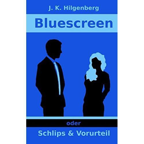 Hilgenberg, J. K. - Bluescreen (Schlips und Vorurteil) - Preis vom 16.06.2021 04:47:02 h