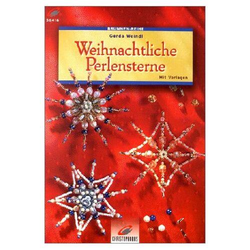 Gerda Weindl - Weihnachtliche Perlensterne - Preis vom 12.06.2021 04:48:00 h