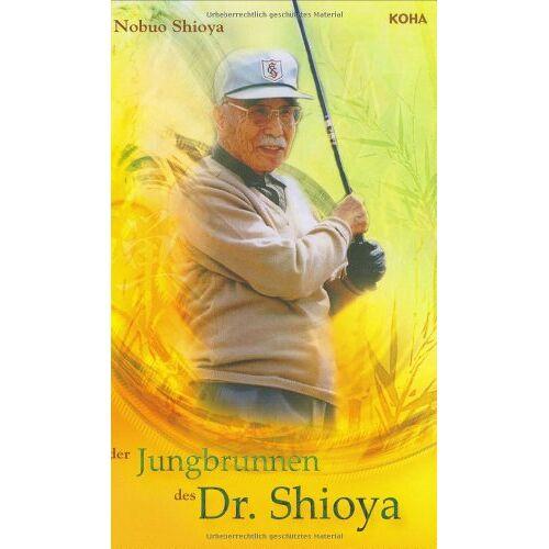 Nobuo Shiyoya - Der Jungbrunnen des Dr. Shioya - Preis vom 11.10.2021 04:51:43 h