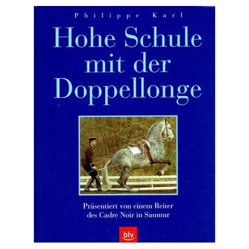 Philippe Karl - Hohe Schule mit der Doppellonge. Präsentiert von einem Reiter des Cadre Noir in Saumur - Preis vom 12.06.2021 04:48:00 h