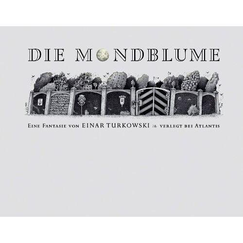 Einar Turkowski - Die Mondblume - Preis vom 11.06.2021 04:46:58 h