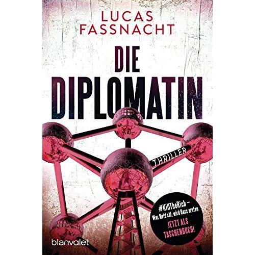 Lucas Fassnacht - Die Diplomatin: Thriller - Preis vom 09.06.2021 04:47:15 h
