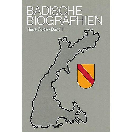 Bernd Ottend - Badische Biographien - Neue Folge: Badische Biographien, Bd.3 - Preis vom 16.06.2021 04:47:02 h