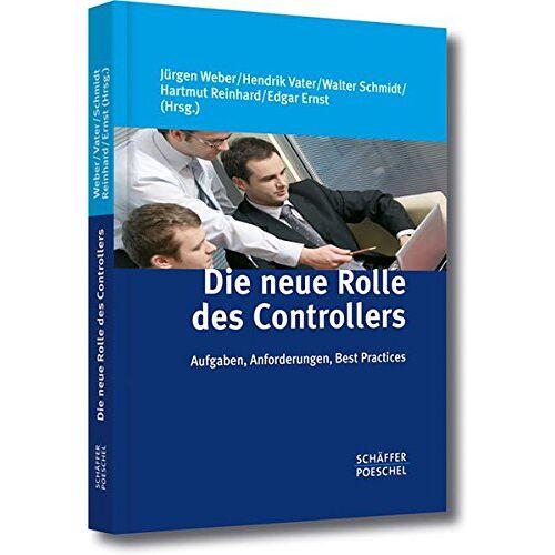 Jürgen Weber - Die neue Rolle des Controllers: Aufgaben, Anforderungen, Best Practices - Preis vom 22.06.2021 04:48:15 h