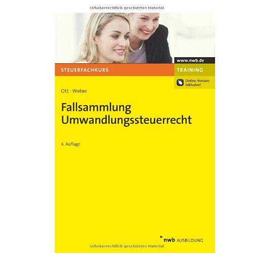 Hans Ott - Fallsammlung Umwandlungssteuerrecht - Preis vom 22.09.2021 05:02:28 h