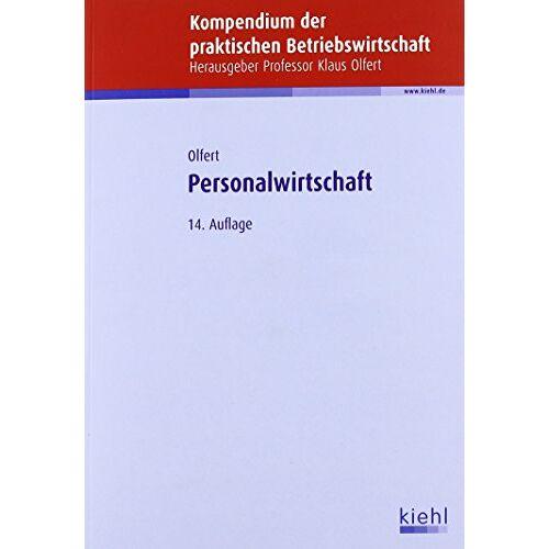 Klaus Olfert - Personalwirtschaft Bücherpaket: mit Kompendium Personalwirtschaft und Lexikon der Personalwirtschaft - Preis vom 09.06.2021 04:47:15 h