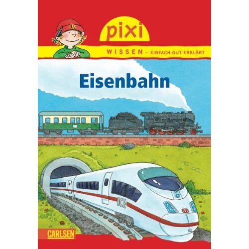 Nicole Künzel - Pixi Wissen, Band 28: Eisenbahn - Preis vom 18.10.2021 04:54:15 h