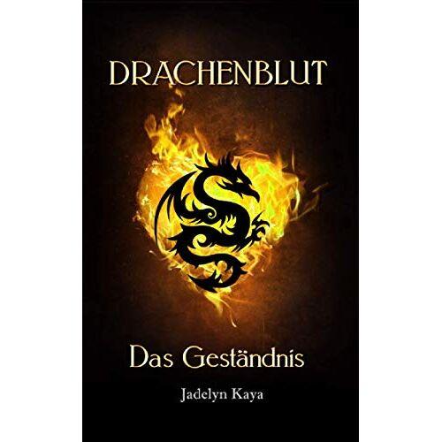 Jadelyn Kaya - Drachenblut: Das Geständnis (Drachenblut-Reihe 4) - Preis vom 11.06.2021 04:46:58 h