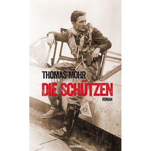 Thomas Mohr - Die Schützen: Roman - Preis vom 16.06.2021 04:47:02 h