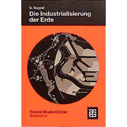 - Die Industrialisierung der Erde (Teubner Studienbücher der Geographie) - Preis vom 18.06.2021 04:47:54 h