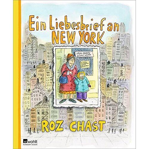 Roz Chast - Ein Liebesbrief an New York - Preis vom 16.06.2021 04:47:02 h