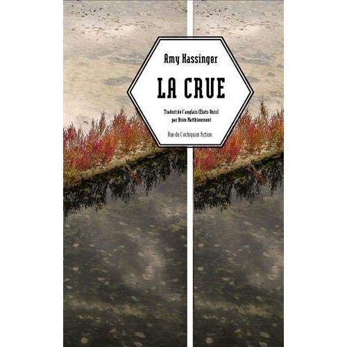 Amy Hassinger - La crue - Preis vom 16.06.2021 04:47:02 h