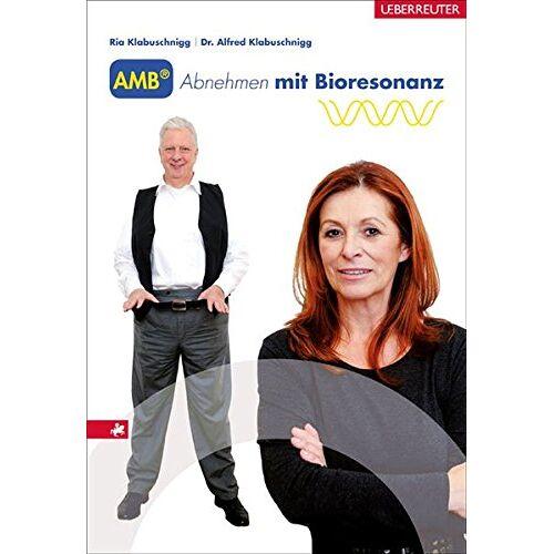 Ria Klabuschnigg - AMB Abnehmen mit Bioresonanz - Preis vom 20.06.2021 04:47:58 h