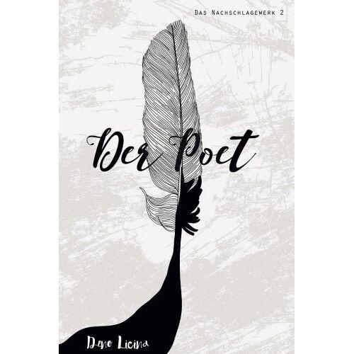 Deno Licina - Der Poet Das Nachschlagewerk (Band 2) - Preis vom 21.06.2021 04:48:19 h