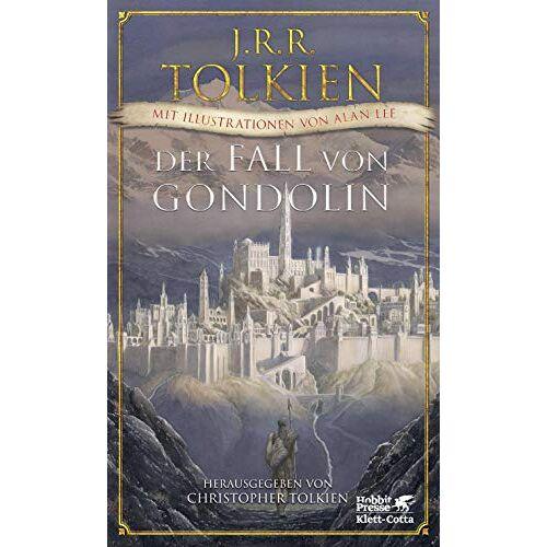 Tolkien, J. R. R. - Der Fall von Gondolin - Preis vom 14.06.2021 04:47:09 h