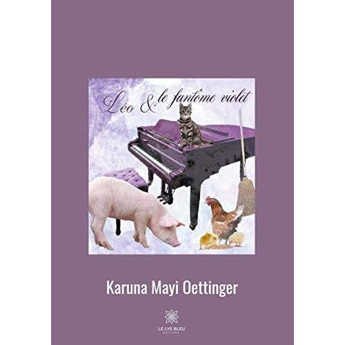 Karuna Mayi Oettinger - Léo et le fantôme violet - Preis vom 13.06.2021 04:45:58 h