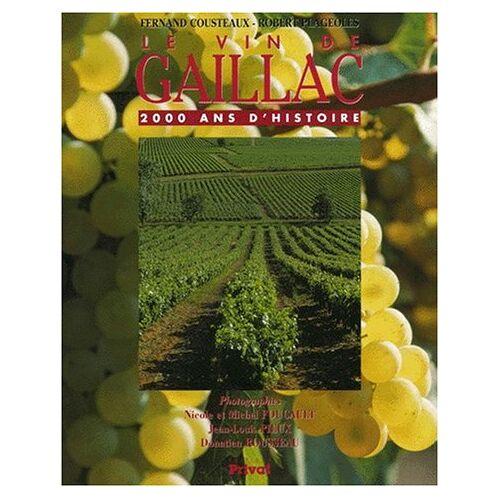 Fernand Cousteaux - Le vin de Gaillac. 2000 ans d'histoire (Albums) - Preis vom 19.06.2021 04:48:54 h