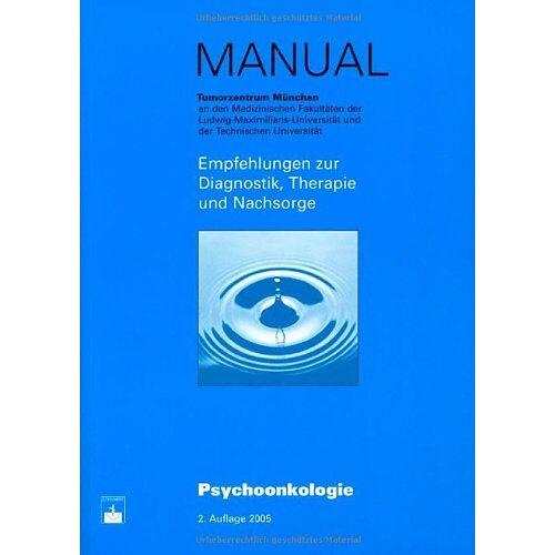 Almuth Sellschopp - Psychoonkologie: Empfehlungen zur Diagnostik, Therapie und Nachsorge - Preis vom 29.07.2021 04:48:49 h