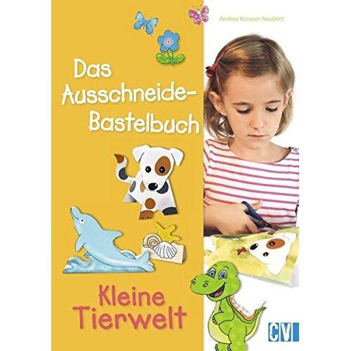 Andrea Küssner-Neubert - Das Ausschneide-Bastelbuch: Kleine Tierwelt - Preis vom 03.05.2021 04:57:00 h