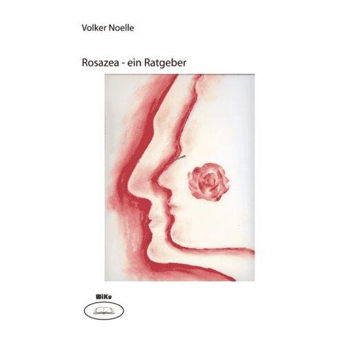 Volker Nölle - Rosazea - ein Ratgeber - Preis vom 12.10.2021 04:55:55 h