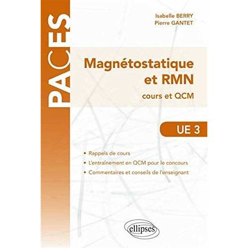 Pierre Gantet - Magnétostatique et RMN Cours et QCM UE3 PACES - Preis vom 19.06.2021 04:48:54 h