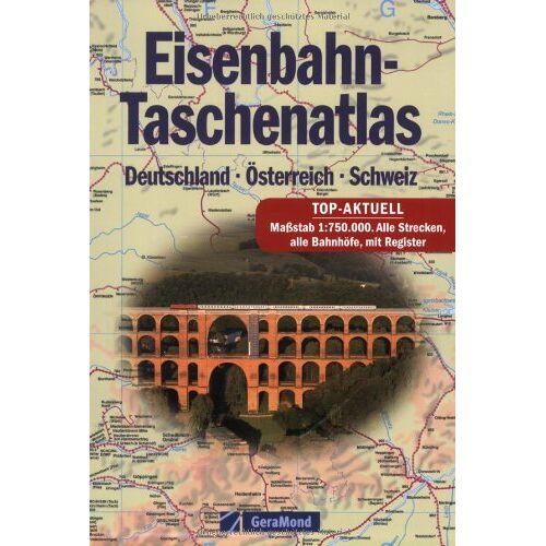Lutz Münzer - Eisenbahn-Taschenatlas: Deutschland – Österreich – Schweiz. Top-Aktuell: Maßstab 1:750.000. Alle Strecken, alle Bahnhöfe, mit Register - Preis vom 13.09.2021 05:00:26 h