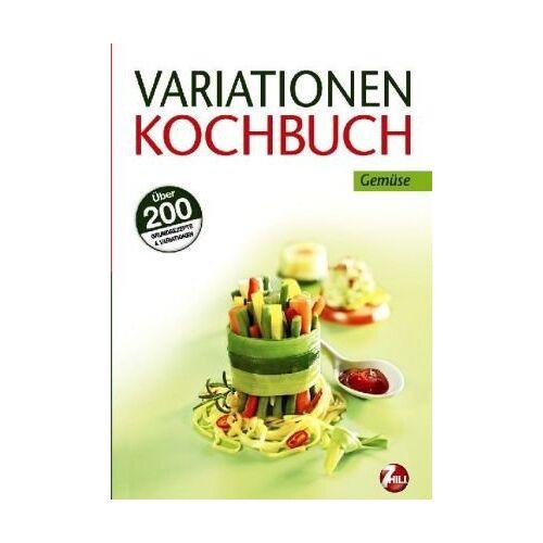 - Variationen Kochbuch. Gemüse: Über 200 Grundrezepte & Variationen - Preis vom 19.06.2021 04:48:54 h