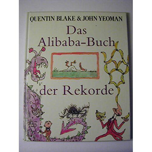 Quentin Blake - Das Alibaba- Buch der Rekorde - Preis vom 15.06.2021 04:47:52 h