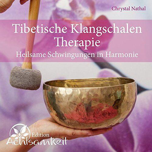 - CD Tibetische Klangschalen-Therapie: Heilsame Schwingungen in Harmonie - Preis vom 19.06.2021 04:48:54 h