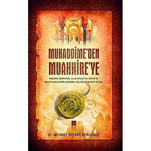 Mehmet Hisar Korkusuz - Mukaddime'den Muahhire'ye - Preis vom 11.06.2021 04:46:58 h