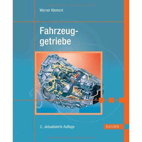 Werner Klement - Fahrzeuggetriebe - Preis vom 17.06.2021 04:48:08 h